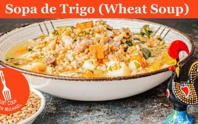 Sopa de Trigo | Portuguese Wheat Soup
