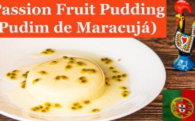 Passion Fruit Pudding | Pudim de Maracujá